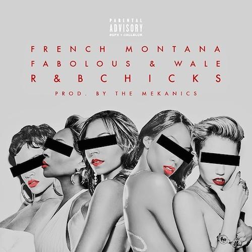 French Montana R B Bitches Fabolous Wale