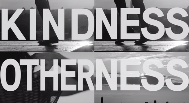 Kindess Otherness