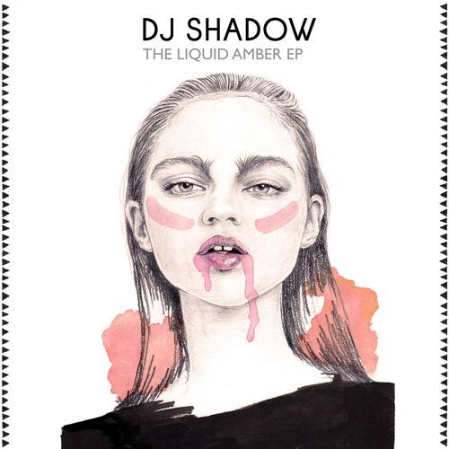 DJ Shadow Liquid Amber EP