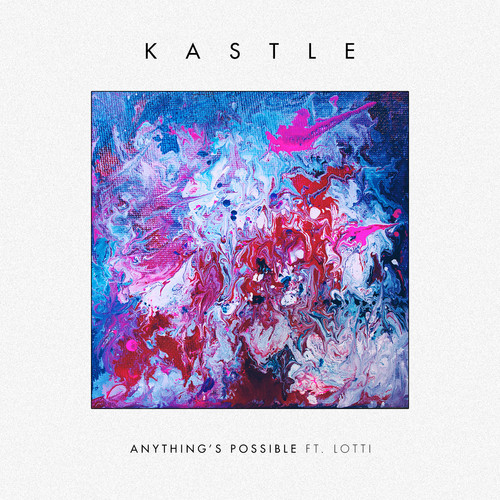 kasle-lotti-anythings-possible