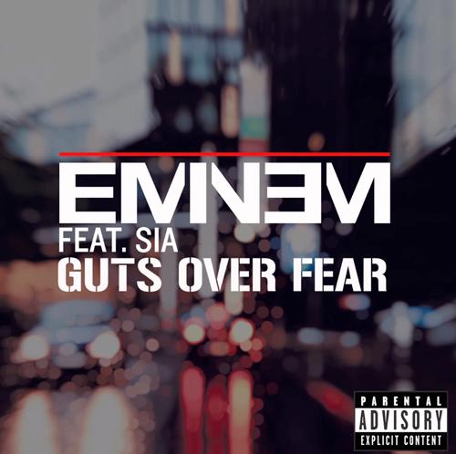 Eminem Guts Over Fear Sia