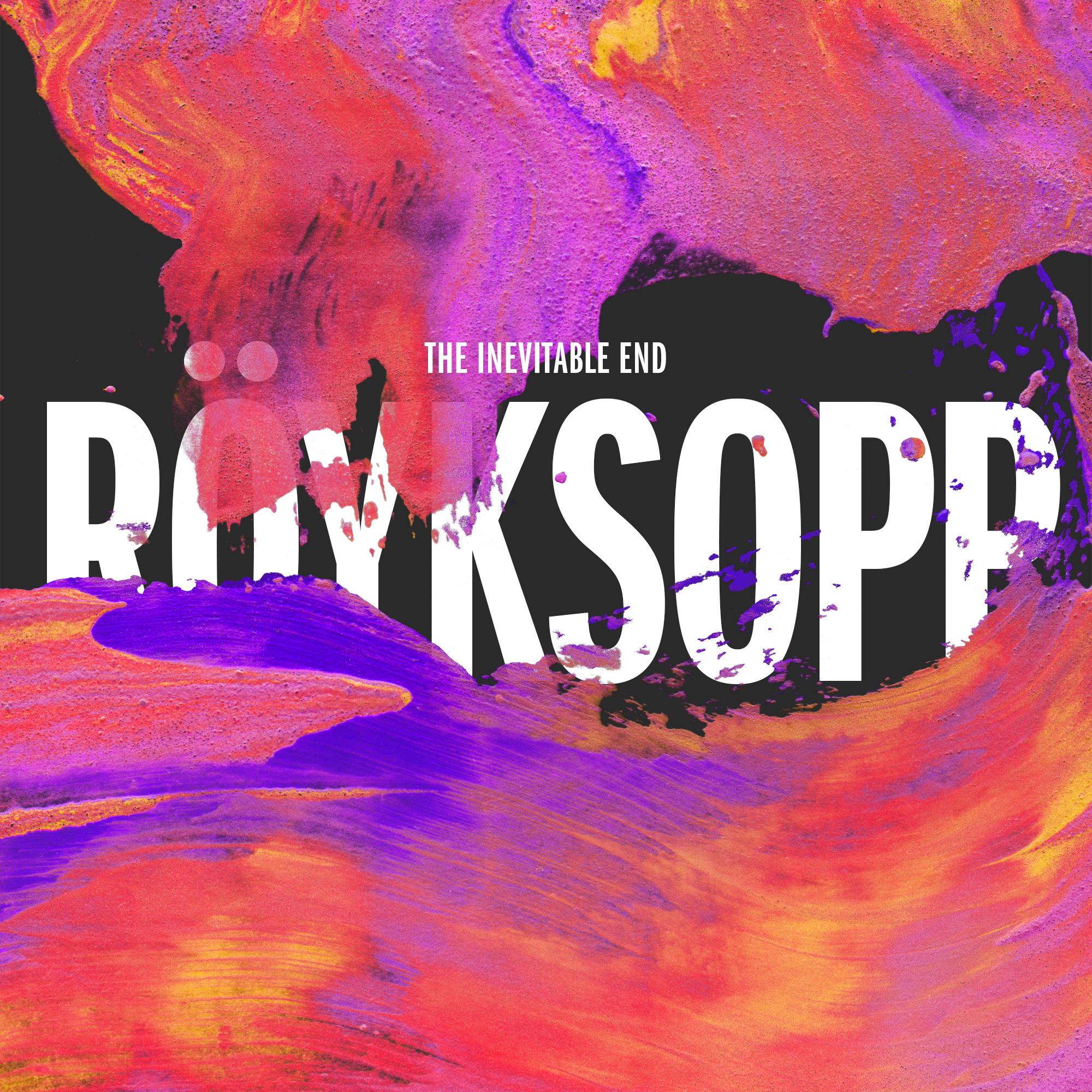 Royksopp The Inevitable End