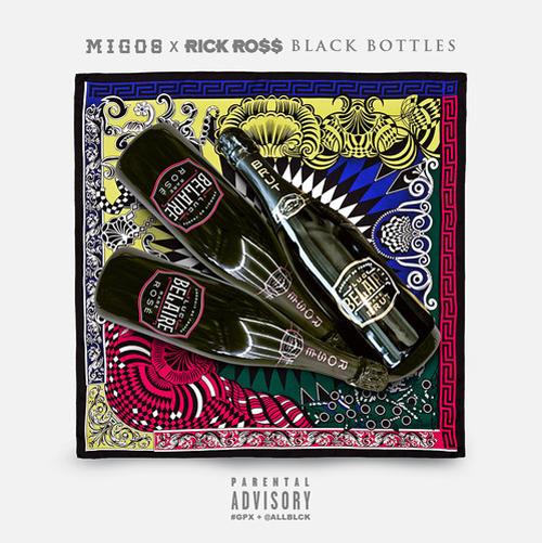 Migos Black Bottles ft Rick Ross