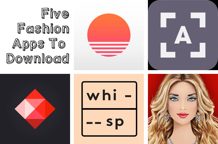Five Fashion Apps You Need To Download