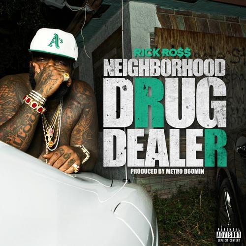 Rick Ross Neighborhood Drug Dealer