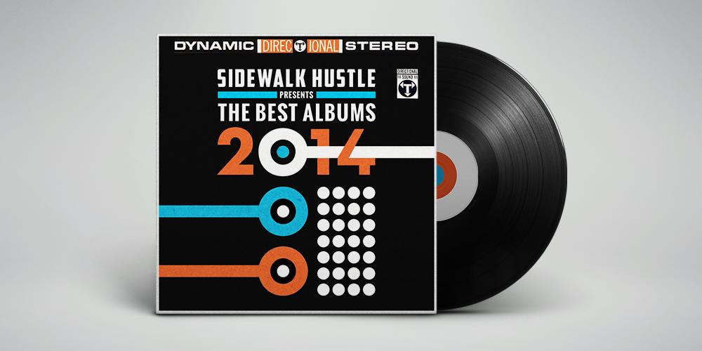 Sidewalk Hustle Top Albums of 2014