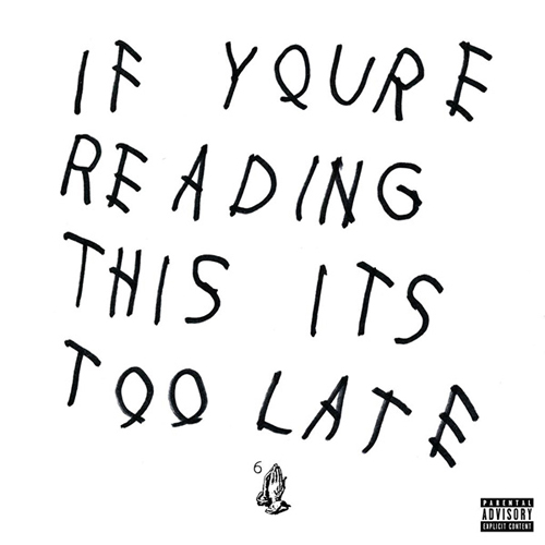 Drake If You're Reading This Its Too Late Mixtape
