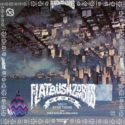 Flatbush ZOMBiES Did U Ever Think ft Joey Badass Issa Gold