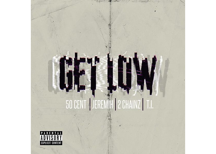 50 Cent Get Low ft Jeremih 2 Chainz TI