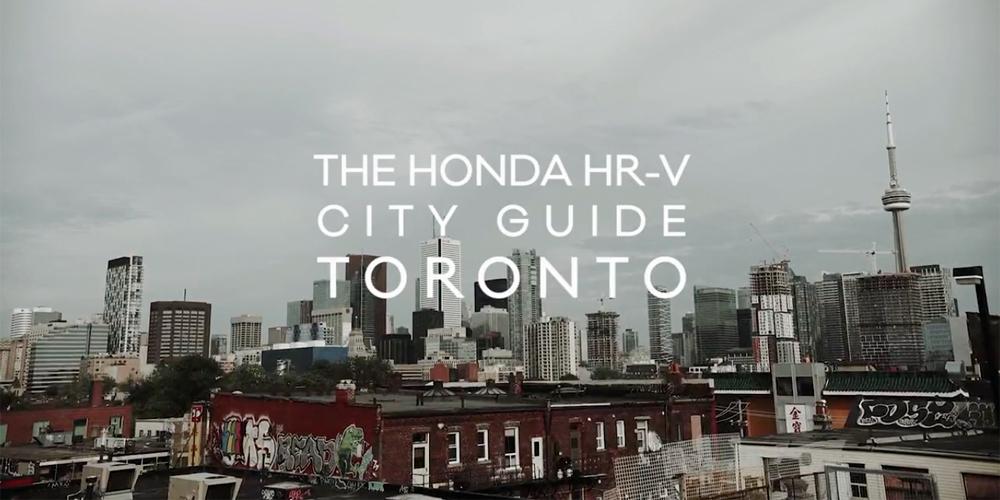 HUSTLE TV: The Honda HR-V City Guide, Toronto