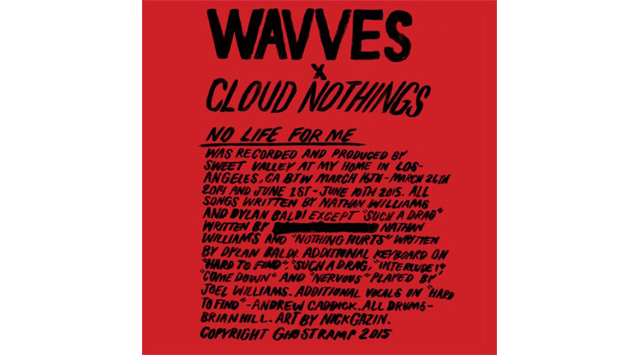 wavves-cloud-nothings-no-life-for-me