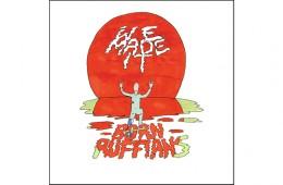 Born Ruffians We Made It