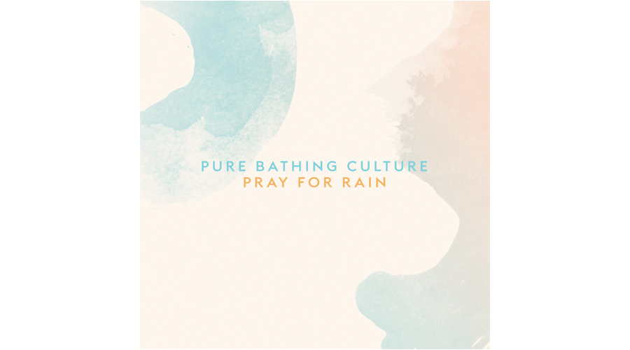 Pure Bathing Culture Pray For Rain