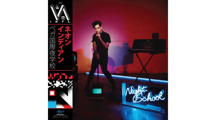 Neon Indian Vega intl Night School