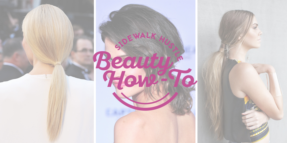 BEAUTY HOW TO: THE LOW PONYTAIL