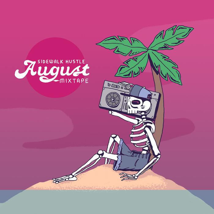 Sidewalk Hustle August 2015 Mixtape Square