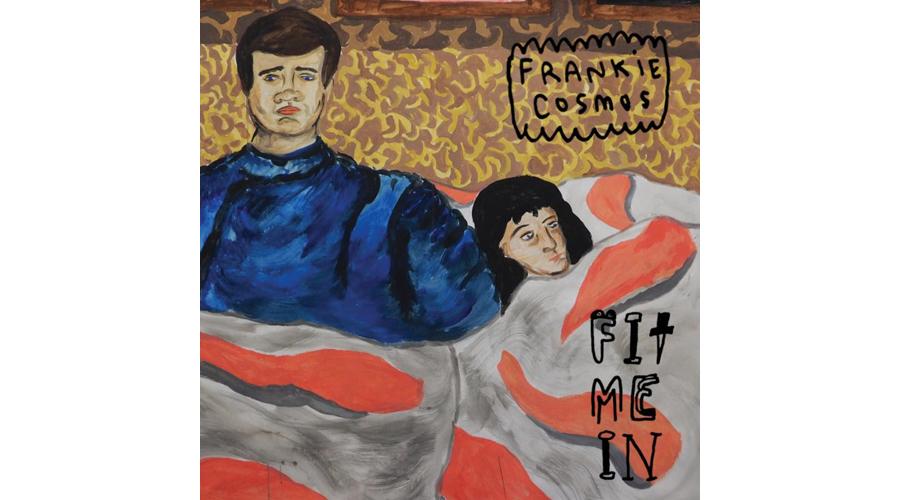 Frankie Cosmos Fit Me In