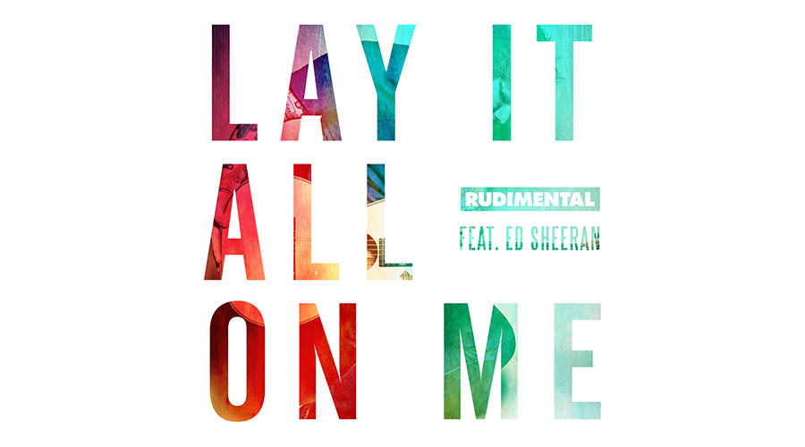 rudimental-lay-it-all-on-me-ed-sheeran