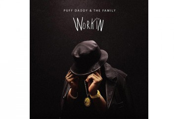 Puff Daddy The Family Workin