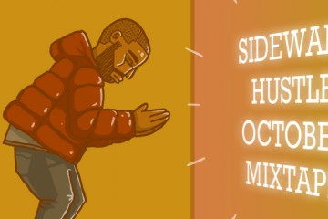 Sidewalk Hustle October 2015 Mixtape